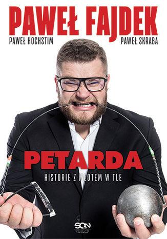 Okładka książki Petarda. Historie z młotem w tle
