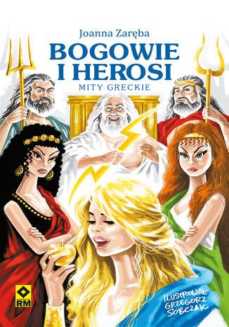 Okładka książki Bogowie i herosi