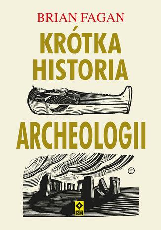 Okładka książki/ebooka Krótka historia archeologii