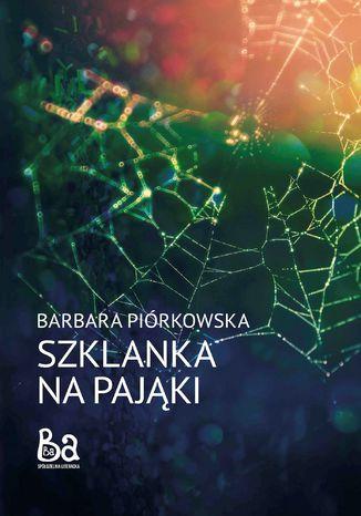 Okładka książki/ebooka Szklanka na pająki