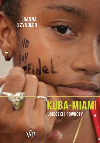 Okładka książki Kuba-Miami