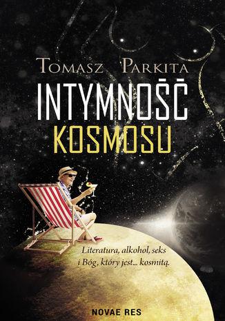 Okładka książki Intymność kosmosu