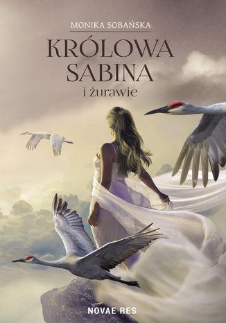 Okładka książki Królowa Sabina i żurawie