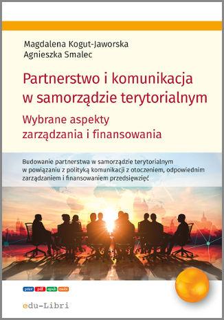 Okładka książki Partnerstwo i komunikacja w samorządzie terytorialnym