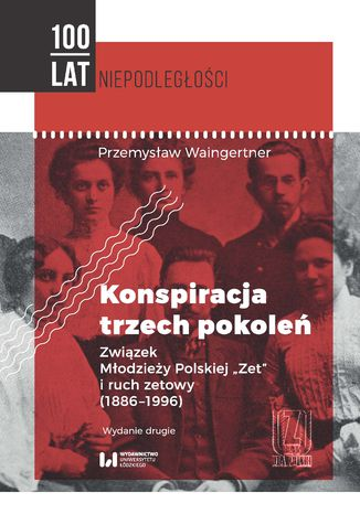 Okładka książki/ebooka Konspiracja trzech pokoleń. Związek Młodzieży Polskiej