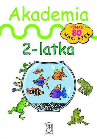 Okładka książki Akademia 2-latka