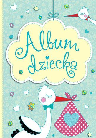Okładka książki Album dziecka