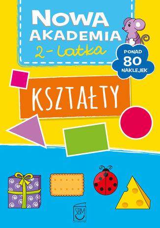 Okładka książki Nowa akademia 2-l Kształty