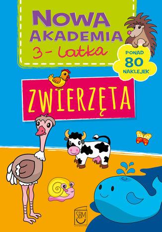 Okładka książki/ebooka Nowa akademia 3-l Zwierzęta