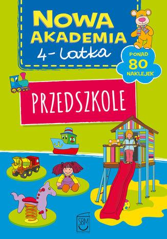 Okładka książki/ebooka Nowa akademia 4-l Przedszkole