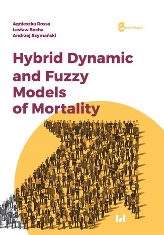 Okładka książki Hybrid Dynamic and Fuzzy Models of Morality
