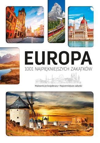 Okładka książki Europa. 1001 najpiękniejszych zakątków