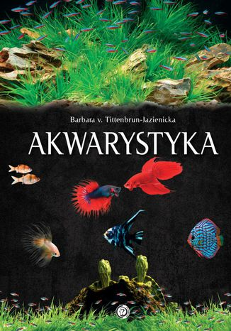 Okładka książki Akwarystyka. Akwarium, ryby, rośliny