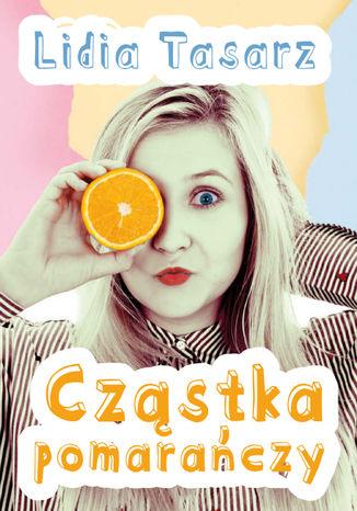 Okładka książki Cząstka pomarańczy