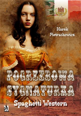Okładka książki/ebooka Pogrzebowa sygnaturka. Spaghetti Western