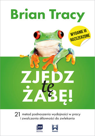 Okładka książki Zjedz tę żabę!