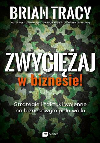 Okładka książki/ebooka Zwyciężaj w biznesie!