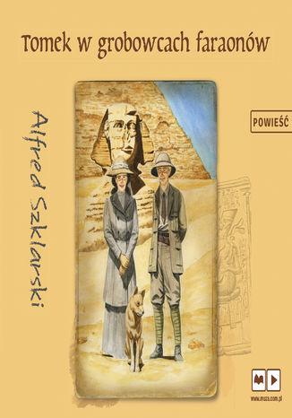 Okładka książki/ebooka Tomek w grobowcach faraonów