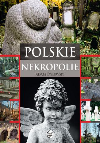 Okładka książki/ebooka Polskie nekropolie