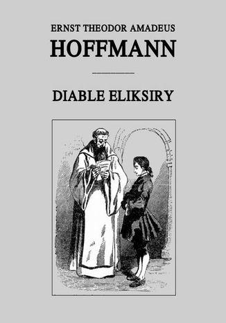 Okładka książki/ebooka Diable eliksiry