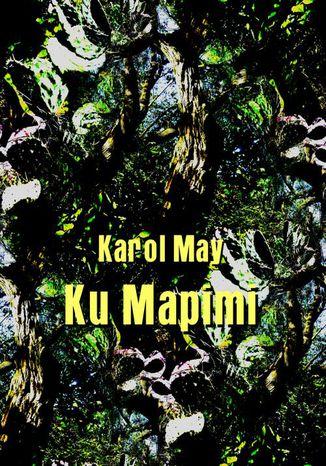 Okładka książki/ebooka Ku Mapimi