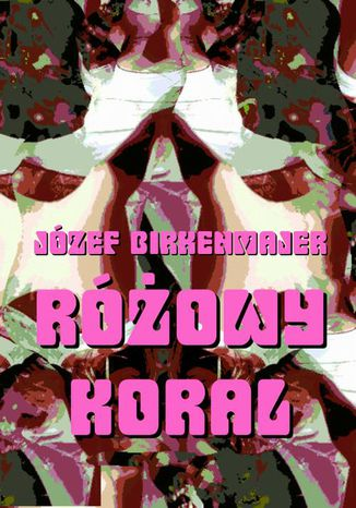 Okładka książki Różowy koral. Baśniowa opowieść