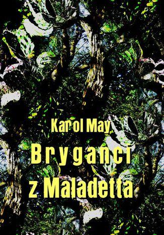 Okładka książki Bryganci z Maladetta