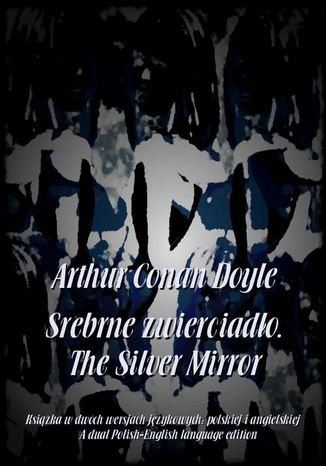 Ebook Srebrne zwierciadło. The Silver Mirror