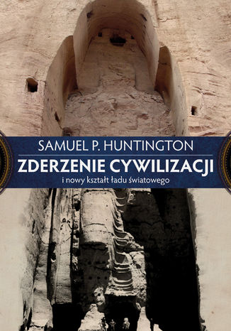 Okładka książki/ebooka Zderzenie cywilizacji i nowy kształt ładu światowego