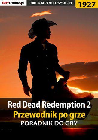 Okładka książki/ebooka Red Dead Redemption 2 - przewodnik po grze - poradnik do gry