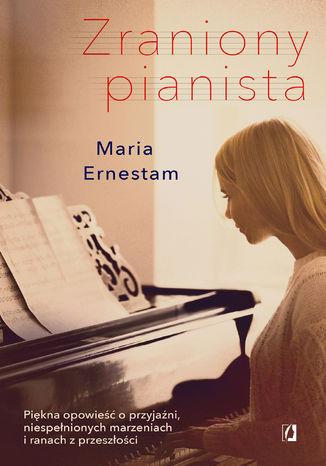 Okładka książki/ebooka Zraniony pianista