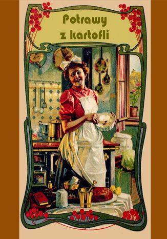 Okładka książki/ebooka Potrawy z kartofli