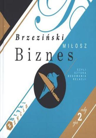 Okładka książki/ebooka Biznes czyli sztuka budowania relacji