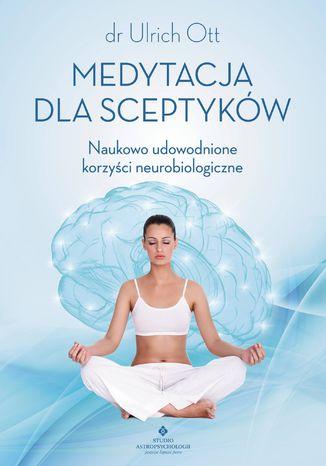 Okładka książki Medytacja dla sceptyków