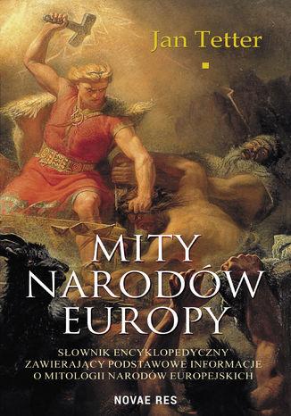 Okładka książki/ebooka Mity narodów Europy