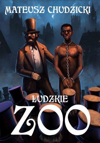Okładka książki Ludzkie zoo