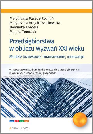 Okładka książki Przedsiębiorstwa w obliczu wyzwań XXI wieku
