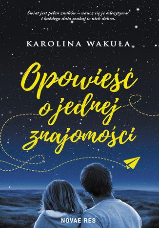 Okładka książki Opowieść o jednej znajomości