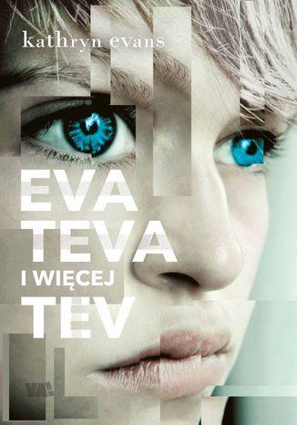 Okładka książki Eva, Teva i więcej Tev