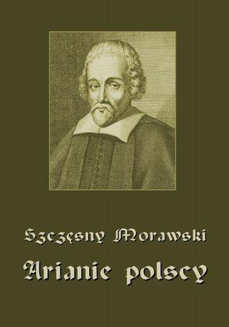 Okładka książki/ebooka Arianie polscy