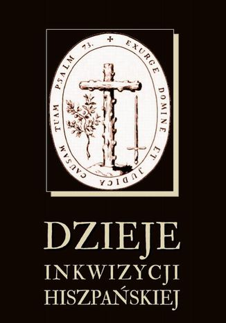 Okładka książki Dzieje inkwizycji hiszpańskiej