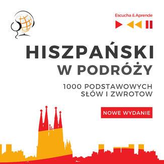 Okładka książki Hiszpański w podróży 1000 podstawowych słów i zwrotów - Nowe wydanie