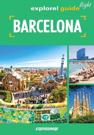 Okładka książki/ebooka Barcelona light: przewodnik