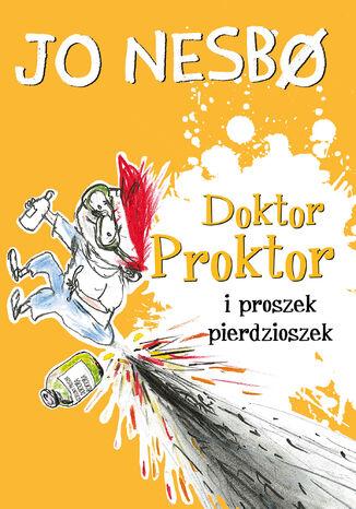 Okładka książki Doktor Proktor i proszek pierdzioszek