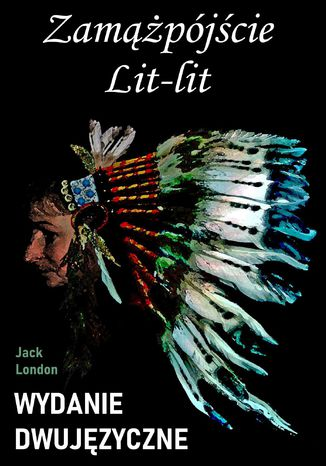 Okładka książki/ebooka Zamążpójście Lit-lit. Wydanie dwujęzyczne z gratisami