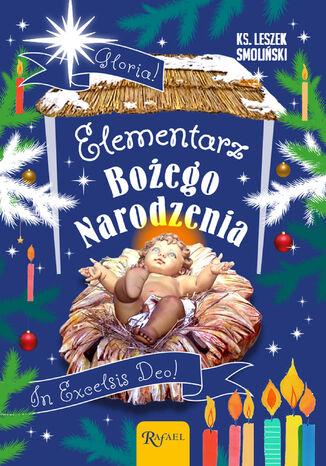 Okładka książki Elementarz Bożego Narodzenia