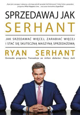 Okładka książki Sprzedawaj jak Serhant