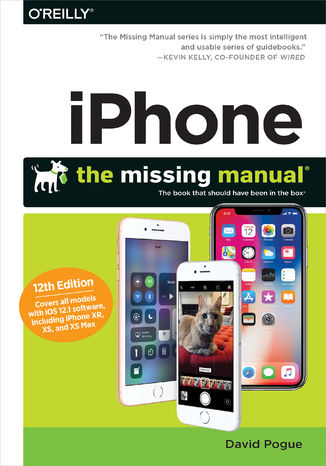 Okładka książki iPhone: The Missing Manual. The book that should have been in the box. 12th Edition