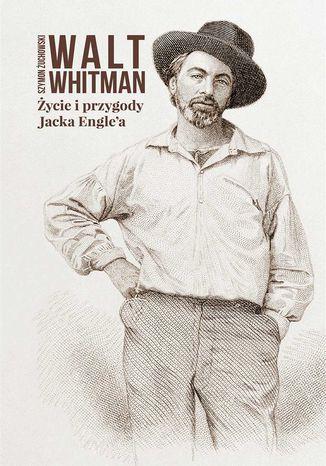Okładka książki Życie i przygody Jacka Engle'a