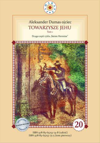 Okładka książki Towarzysze Jehu. Tom 1